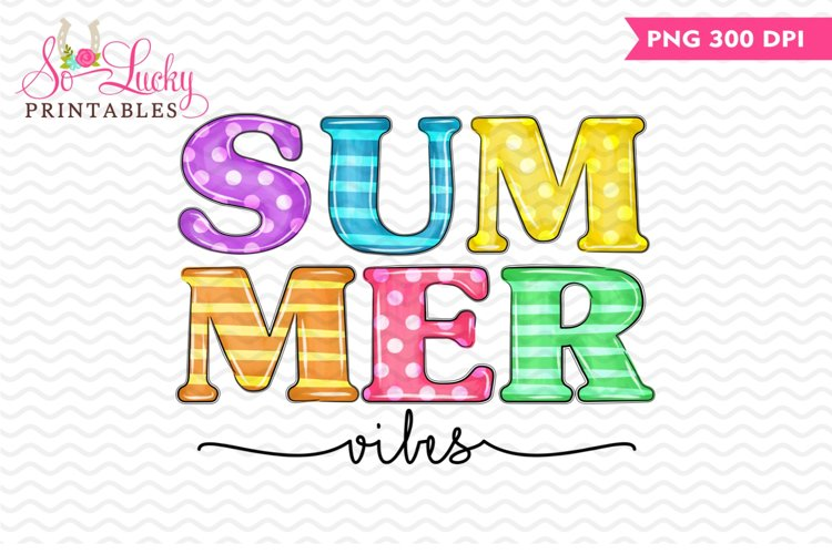 Summer Vibes printable sublimation design example image 1