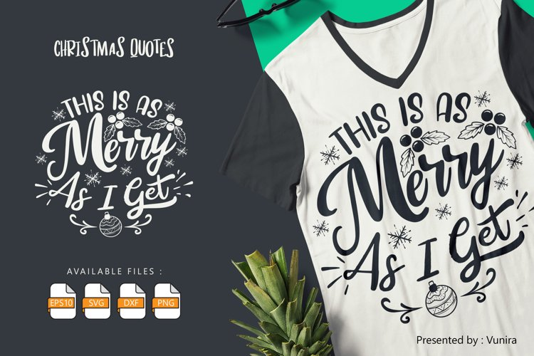 This Is As Merry As I Get   Lettering Quotes example image 1