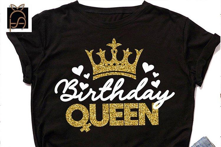 Birthday Queen-Birthday Girl Its My Birthday SVG DXF EPS PNG