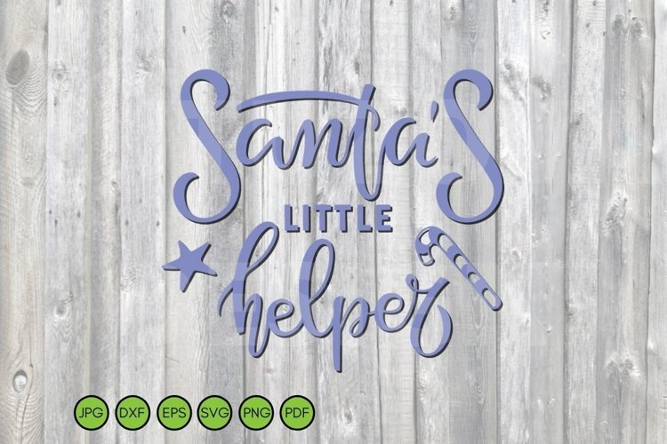 Christmas SVG. Santa's little Helper Phrase for holiday baby example image 1