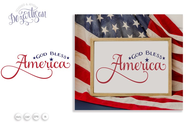 Go Bless America Patriotic fourth of July SVG