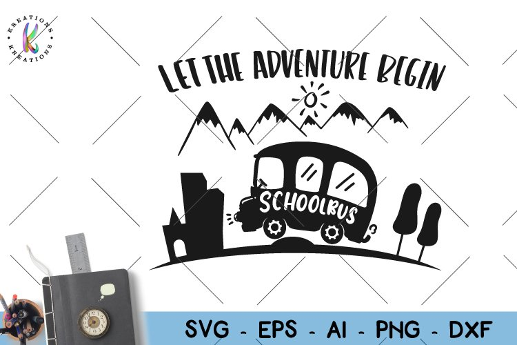 School bus svg back to school svg Let the Adventure Begin example image 1