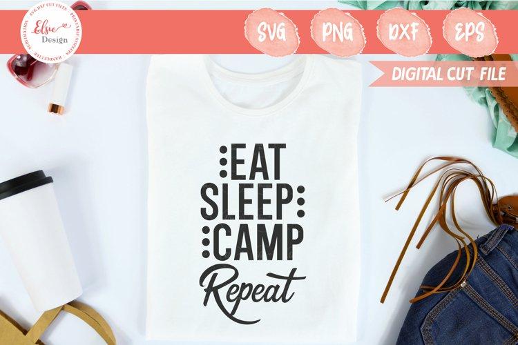 Camping - Eat Sleep Camp Repeat SVG Cut Files