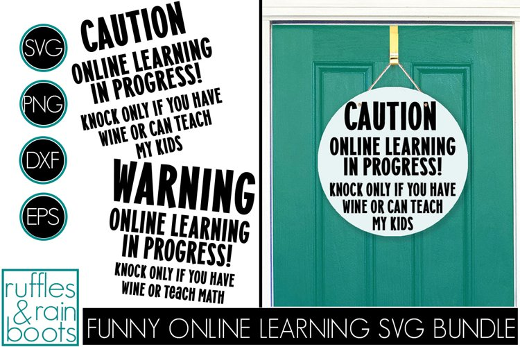 Funny Online Learning Learning Front Door Sign Wine or Teach example image 1