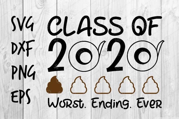 Class of 2020 Worst Ending Ever SVG design example image 1