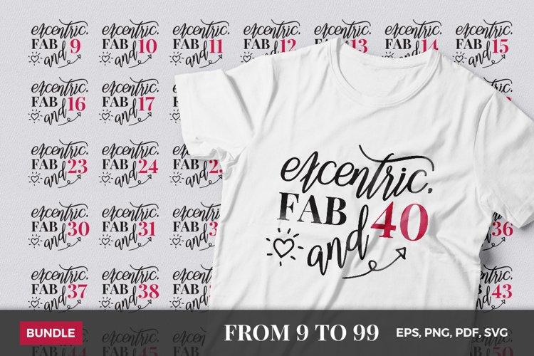 Birthday SVG Cut Files- Excentric|Eccentric & Fab Bundle