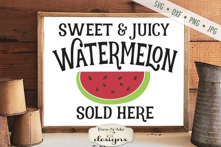 Watermelon Sold Here   Farmhouse   Summer SVG example image 1
