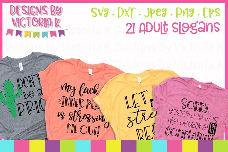 Adult slogans Bundle, SVG, DXF, PNG