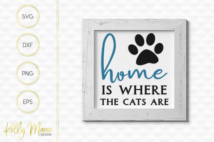 Home Is Where The Cats Are SVG