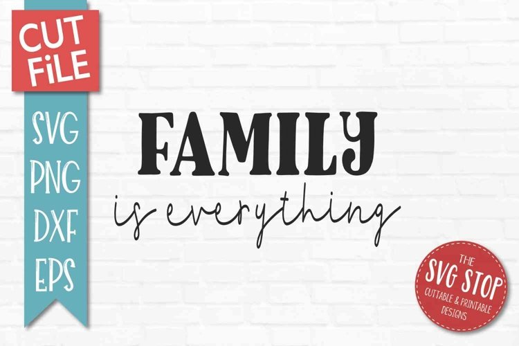 Family Quote SVG, PNG, DXF, EPS example image 1
