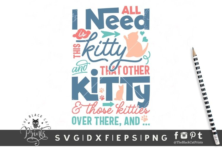 All I Need Is This Kitty SVG | Cat Lover SVG | Cat Cut File example image 1