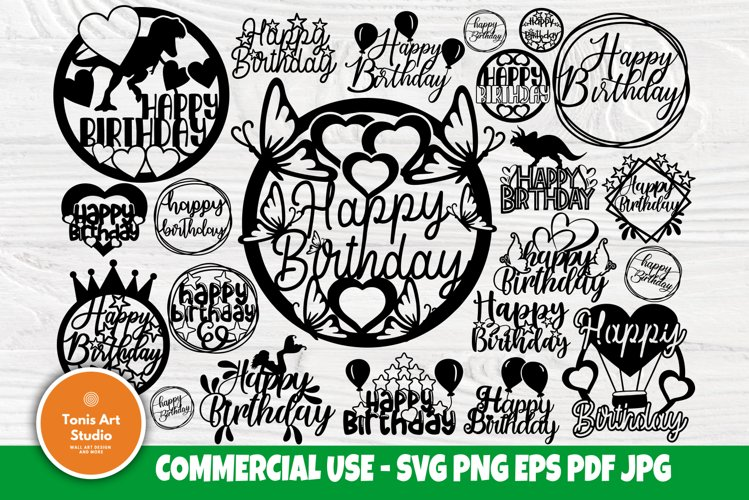 Birthday Cake Topper SVG, Happy Birthday Svg Cut Files