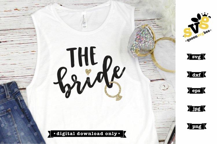 Bridal Party SVG file| The Bride SVG design