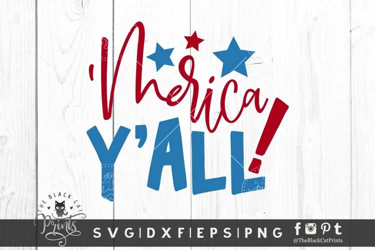 Merica Yall SVG | 4th Of July SVG | Independence Day SVG