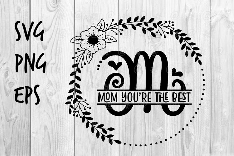 Mom you're the best SVG design example image 1