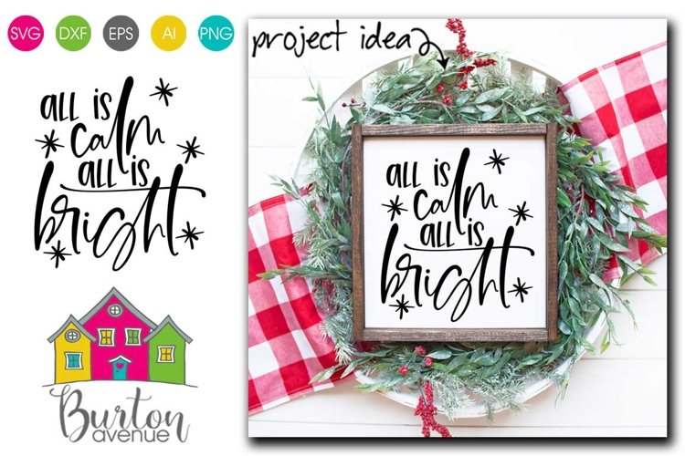 All Is Calm All Is Bright Svg File Christmas Svg File 876700 Cut Files Design Bundles