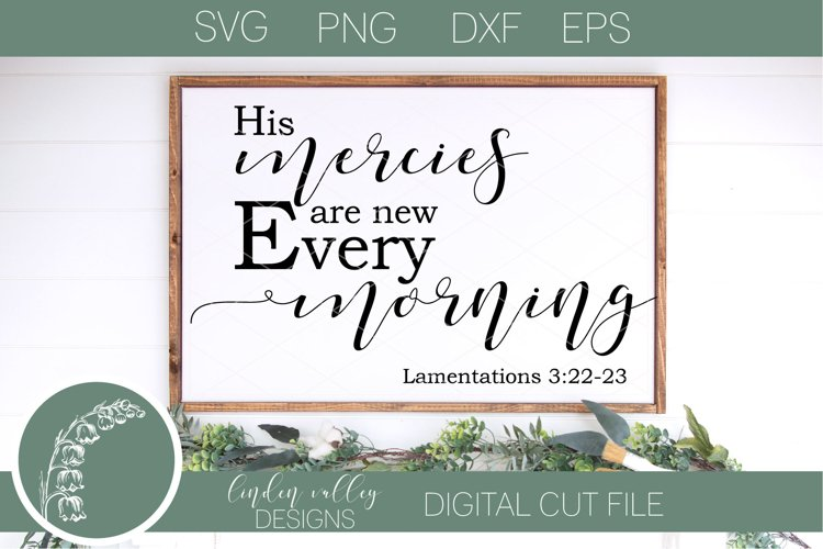 His Mercies Are New Every Morning SVG Scripture SVG Bible SV example image 1