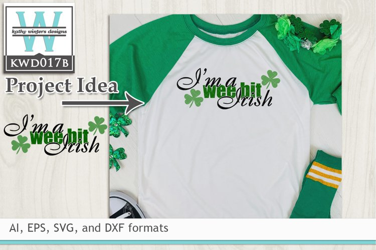 St. Patrick's SVG - I'm A Weebit Irish example image 1