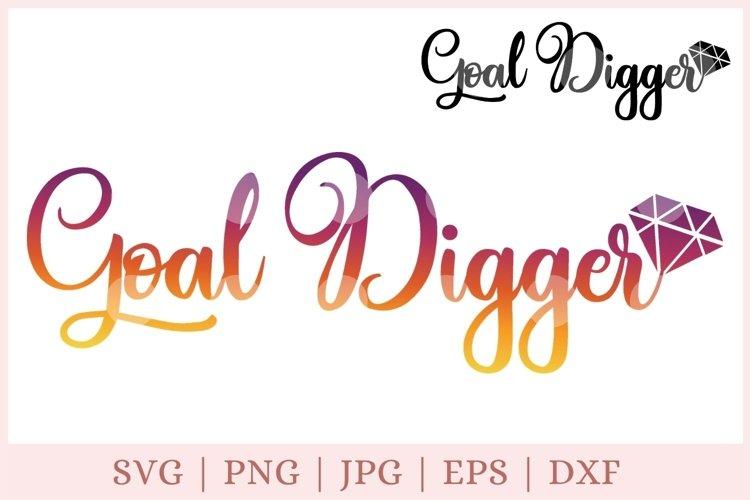Goal digger svg, goal svg, motivation example image 1