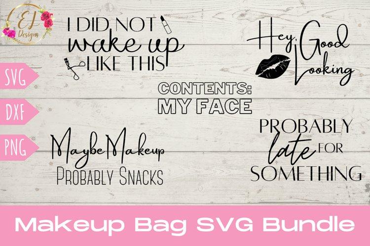 Makeup Bag SVG Bundle | Funny Makeup SVG | Tote Bag Svg
