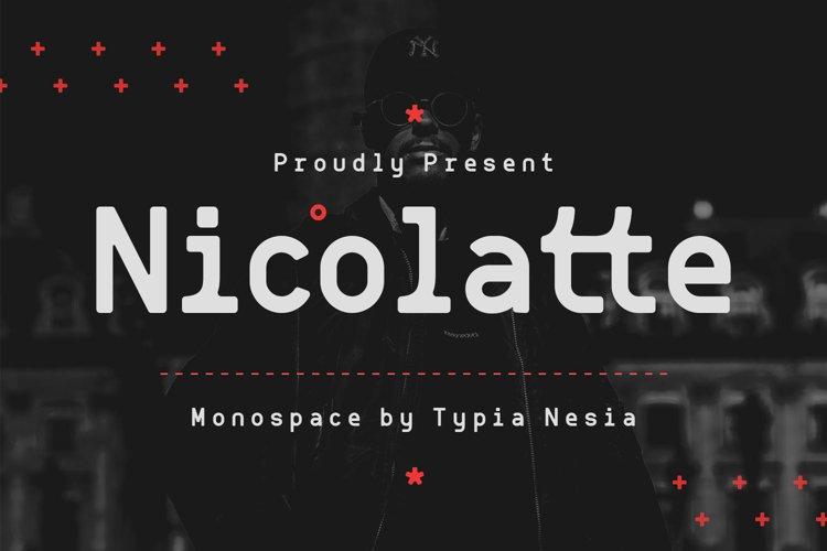 Nicolallte - Monospace Font example image 1