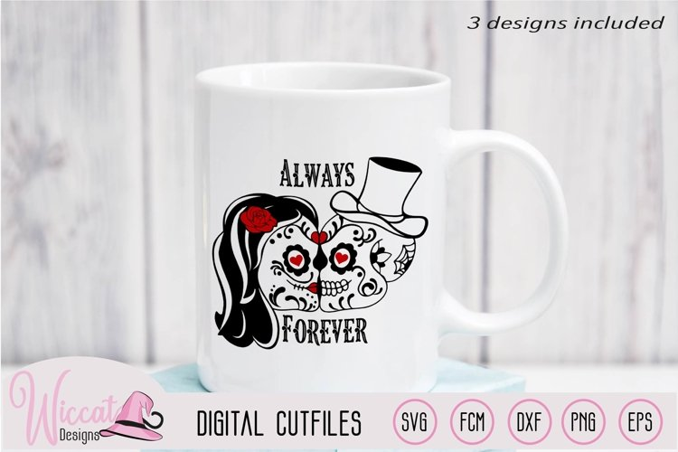 Sugar Skull valentine couple svg, forever and always