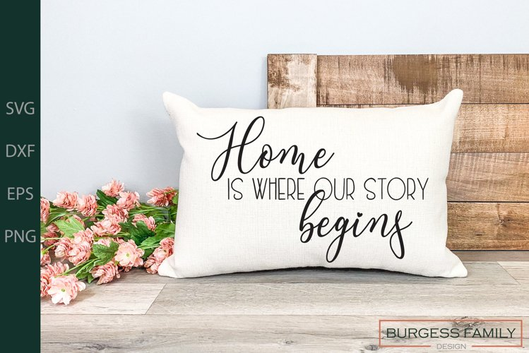Home is where our story begins | Cuttable
