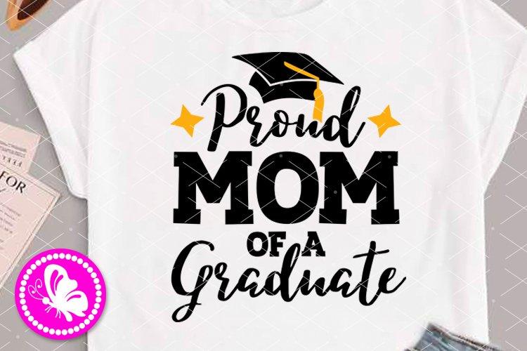 Proud Mom of a Graduate svg Grad cap Mommy shirt design SVG example image 1