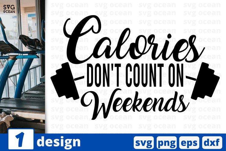 CALORIES SVG CUT FILE| Fitness cricut quote | Workout print example image 1