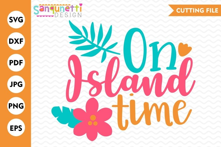 On Island Time summer tropical SVG example image 1