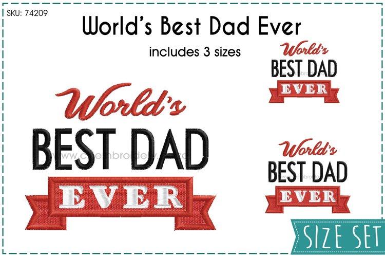 Worlds Best Dad Ever Banner Machine Embroidery Design