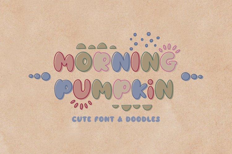 Morning Pumpkin Font & Doodles