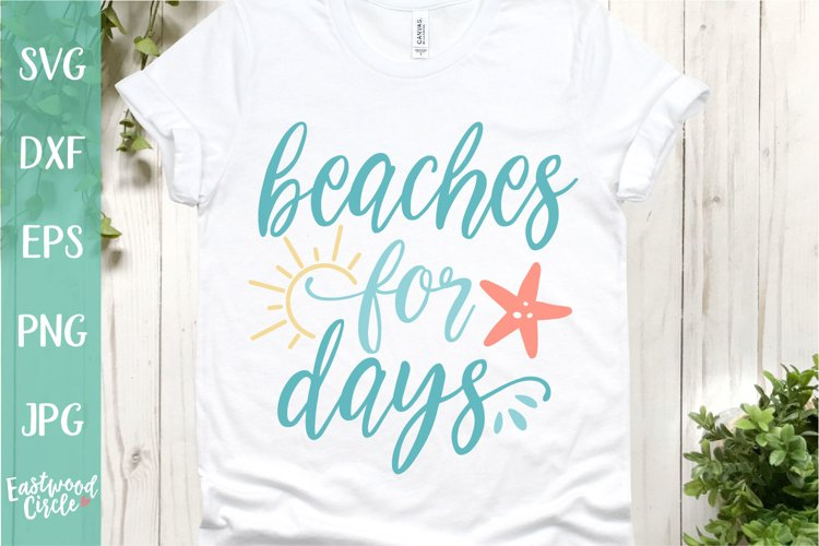 Beaches for Days - A Beach SVG Cut File for Crafters example image 1