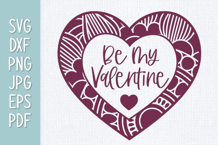 Be My Valentine Heart Mandala SVG example image 1