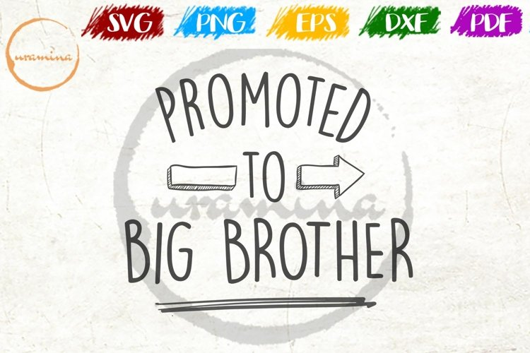 Promoted To Big Brother Home Living Room Sign SVG PDF PNG example image 1