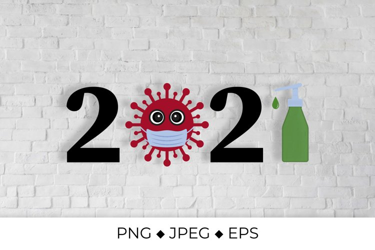 2021 numbers with cute virus wearing mask and sanitizer example image 1