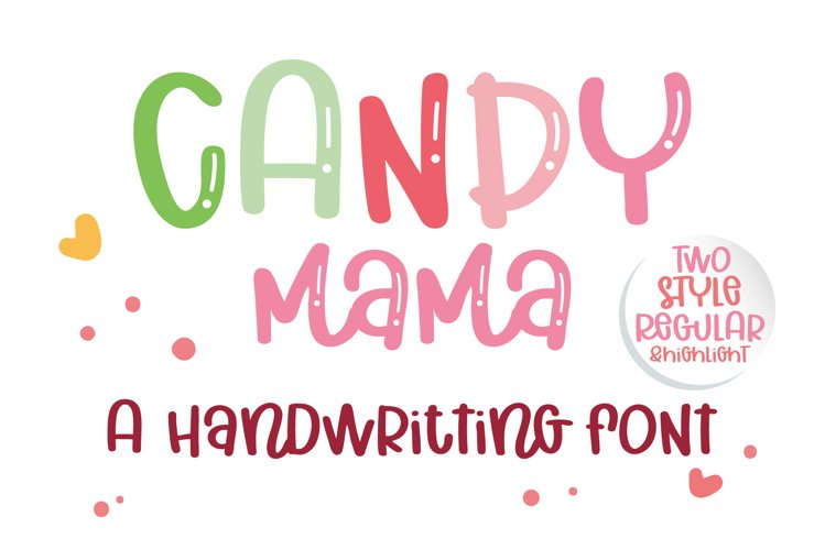 Candy Mama- A handritten font example image 1