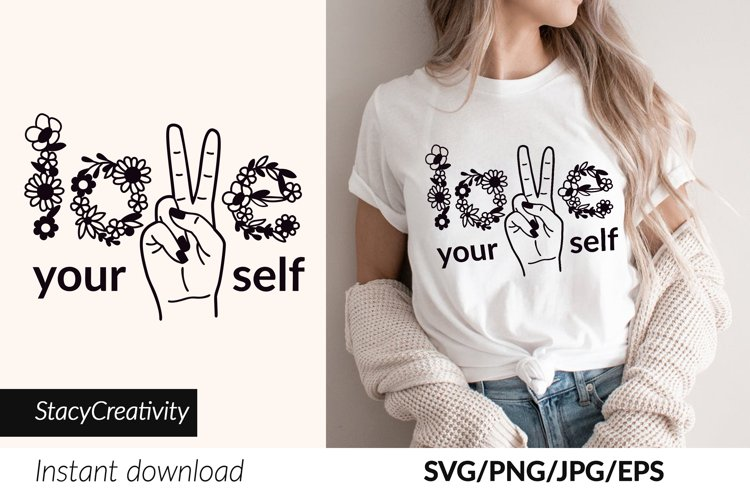 Love Yourself, Motivational svg, Peace sign, Quote svg