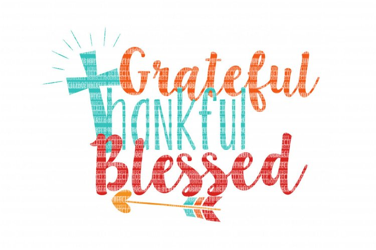 Grateful Thankful Blessed SVG Files for Cricut Design Space and Silhouette Studio SVG for Cricut Scrapbooking Printable Clipart Scrapbooking