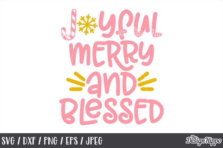 Joyful Merry And Blessed, Christmas, SVG, PNG, DXF, Cut File example image 1