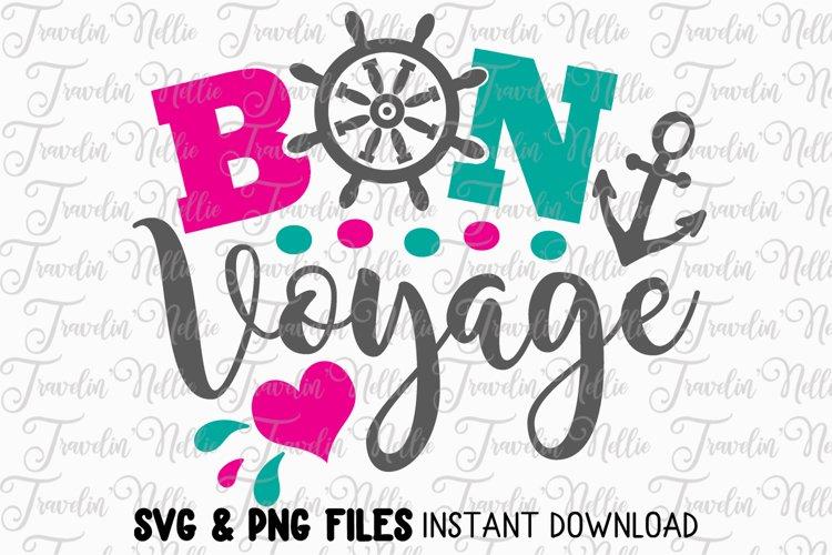 Bon Voyage SVG Cut File Cricut Silhouette Cruise Vacation