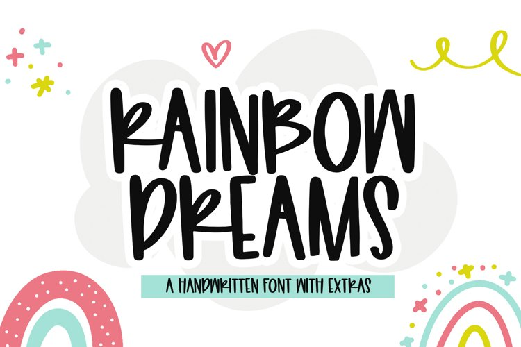 Rainbow Dreams - A Fun Handwritten Font with Extras example image 1