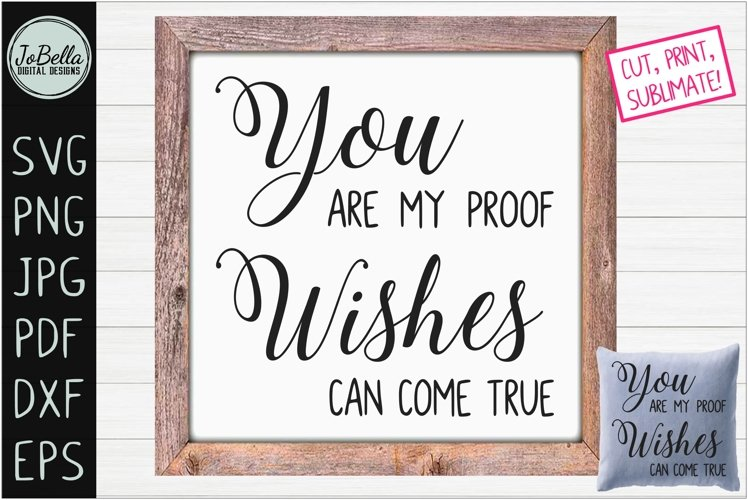 Wishes Can Come True Love SVG, Sublimation PNG & Printable