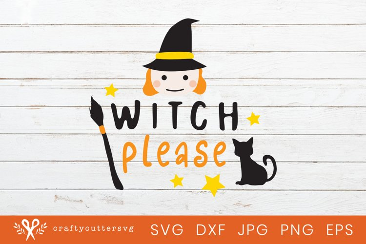 Halloween Witch Svg Cut File Witch Please Cute Clipart example image 1