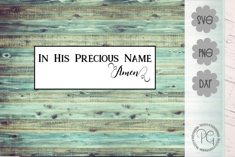 Jesus Name Amen Christian SVG PNG DXF example image 1