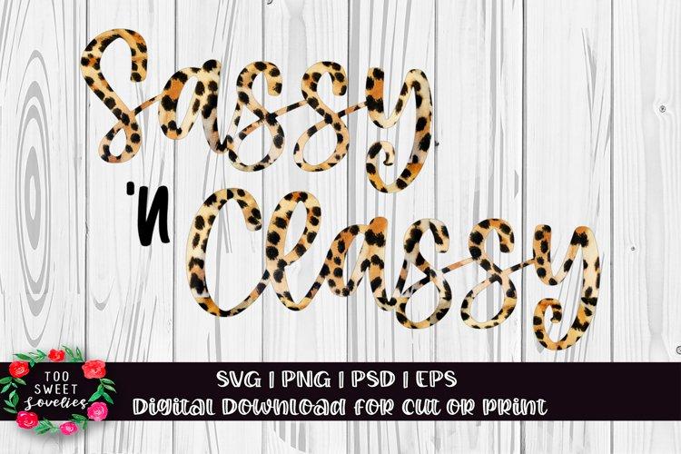 Sassy SVG | Sassy Classy SVG | Girl SVG | Sassy n Classy
