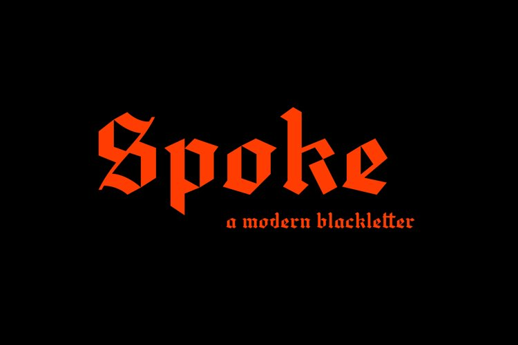 Spoke - Blackletter Typeface