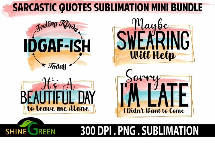 Sublimation Bundle Best Sellers Sarcastic Tshirt Funny Quote