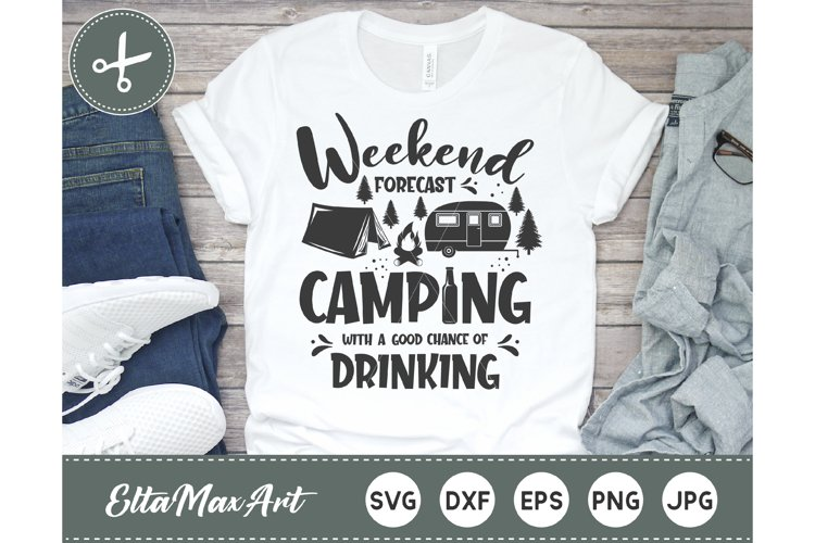 Weekend forecast camping with a good chance of drinking example image 1