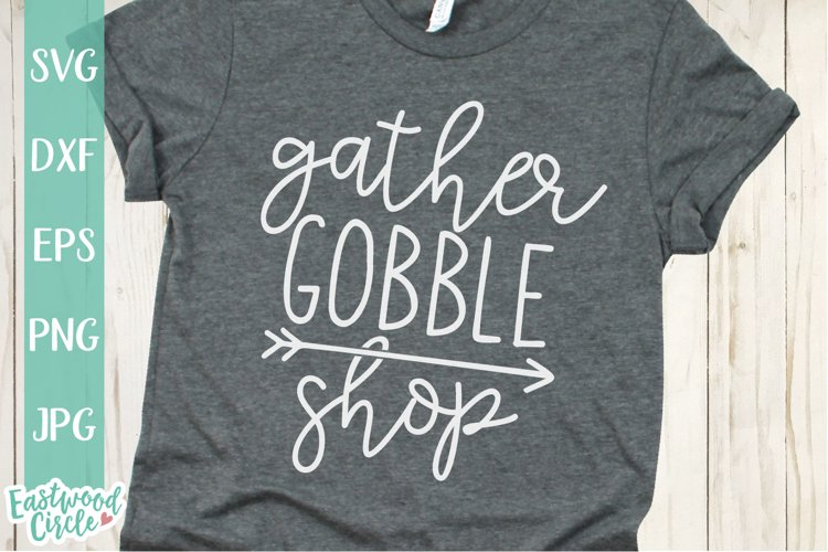 Gather Gobble Shop - Black Friday SVG File for Crafters